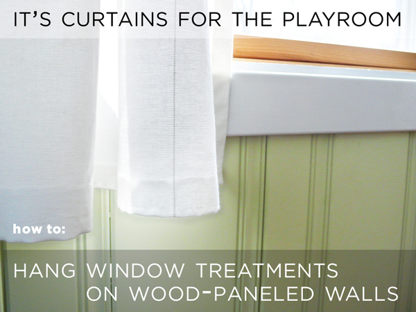 How To Hang Window Treatments On Wood Paneled Walls Hometalk