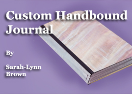 handbound journal or book binding, crafts, decoupage, Works well for various skill and age levels Covers can also be all fabric and with hard or soft spines Mod podge makes nice layered covers
