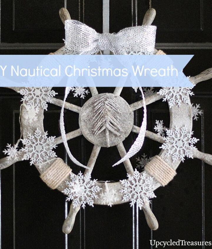 Nautical Christmas Wreath http://upcycledtreasures.com/2013/11/diy-christmas-wreath-ideas/