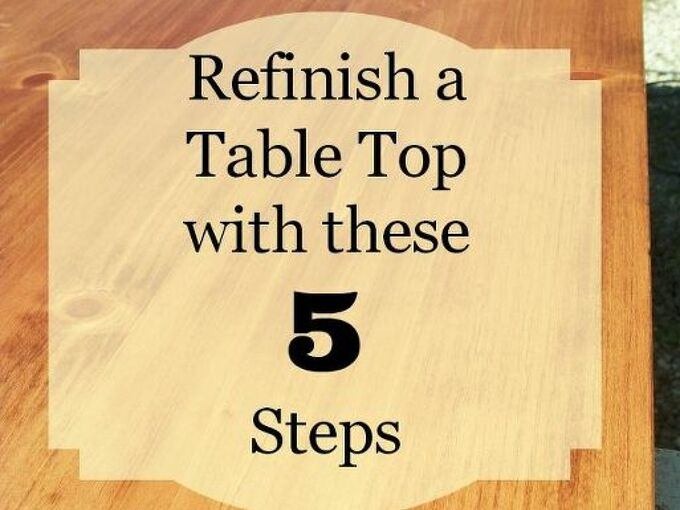 5 steps to refinish a table top or desk, painted furniture, woodworking projects